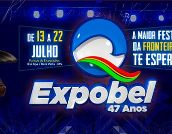 EXPOBEL  48th Cattle, Agriculture and Industrial Exhibition of Bela Vista/MS